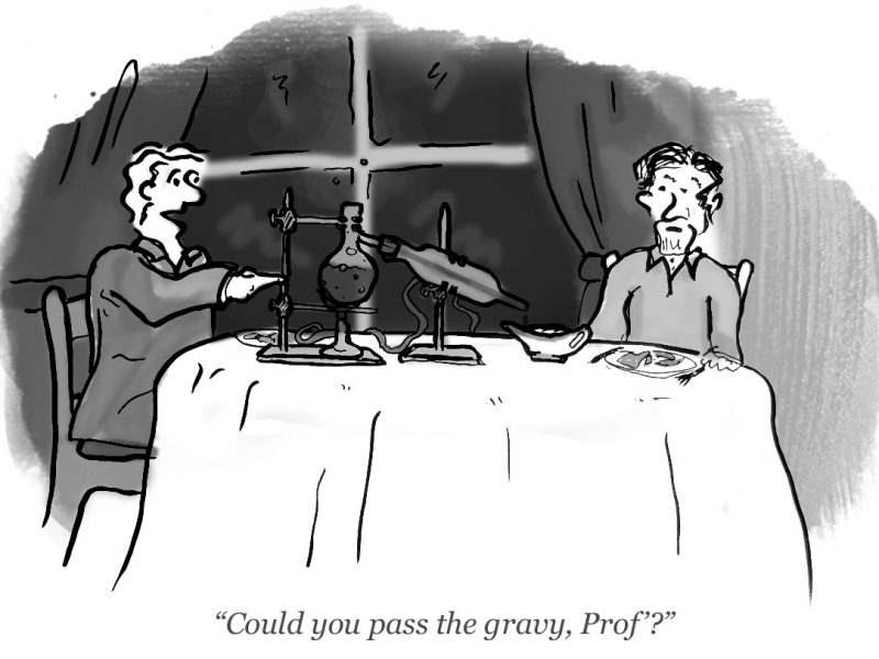 """Could you pass the gravy, Prof?"""