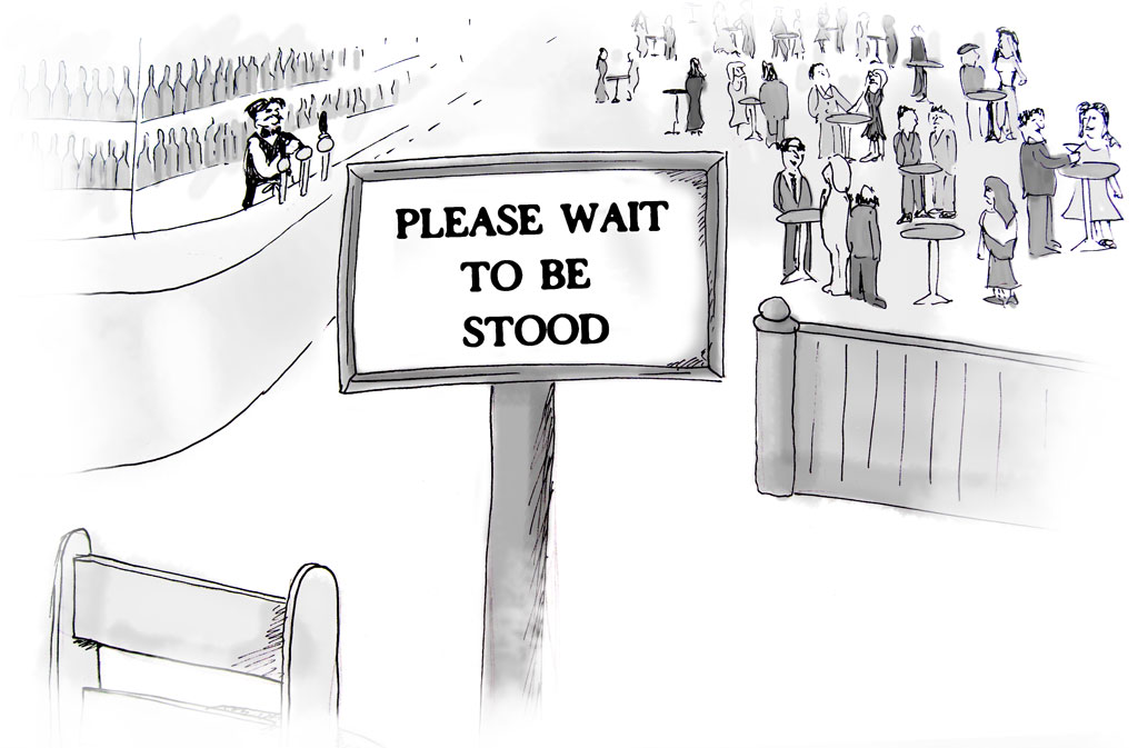 Please wait to be stood